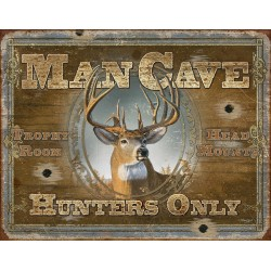 Plaque déco Man Cave Hunters Only TIN SIGNS - 1